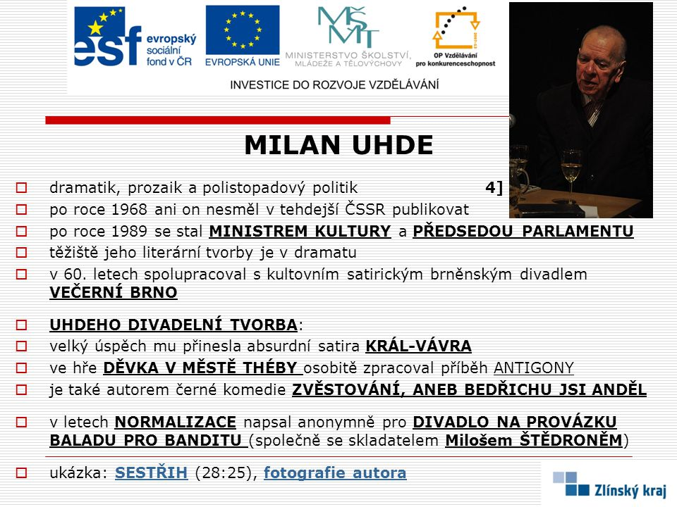 MILAN UHDE dramatik, prozaik a polistopadový politik 4]
